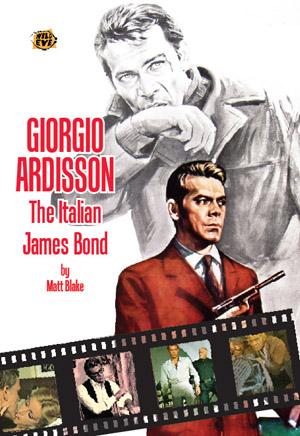 Giorgio Ardisson: The Italian James Bond