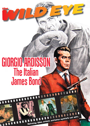 The WildEye 2: Giorgio Ardisson, the Italian James Bond