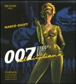 007 All'Italiana by Marco Giuti