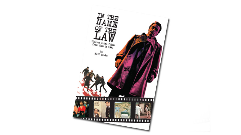 In the Name of the Law - Italian Crime Films from 1945 to 1969